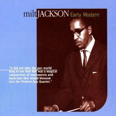 Early Modern - Milt Jackson