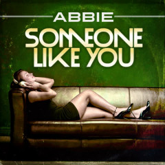 Someone Like You - Abigail Breslin