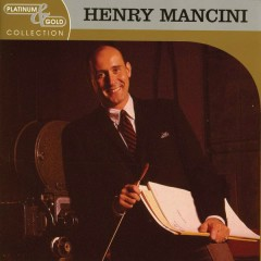 Platinum & Gold Collection - Henry Mancini