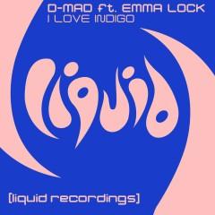 I Love Indigo (feat. Emma Lock) - D-Mad, Emma Lock