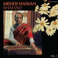 Shahad, Vol. 2 - Mehdi Hassan
