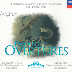 Wagner: Favourite Overtures - Chicago Symphony Orchestra, Wiener Philharmoniker, Sir Georg Solti
