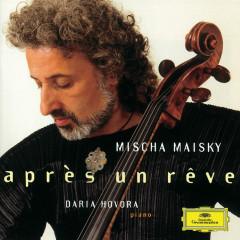 Mischa Maisky - Après un rêve - Mischa Maisky, Daria Hovora