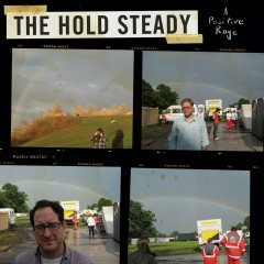 A Positive Rage - The Hold Steady