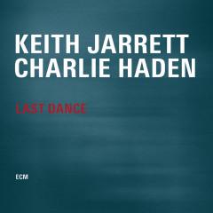 Last Dance - Keith Jarrett, Charlie Haden