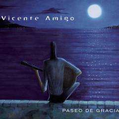 Paseo De Gracia - Vicente Amigo