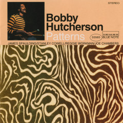 Patterns - Bobby Hutcherson