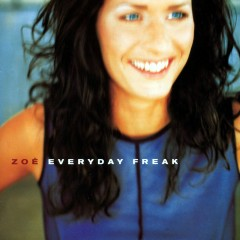 Everyday Freak - Zóe