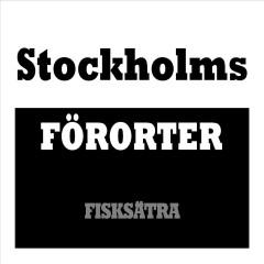 Stockholms Förorter - Fisksätra - Various Artists