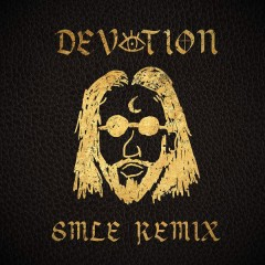 Devotion (SMLE Remix) - Coleman Hell