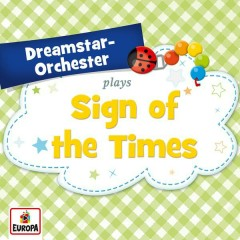 Sign of the Times - Dreamstar Orchestra