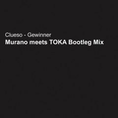 Gewinner (Steve Murano Meets Toka Bootleg Remix) - Clueso