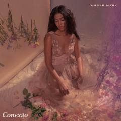 Conexão - EP - Amber Mark