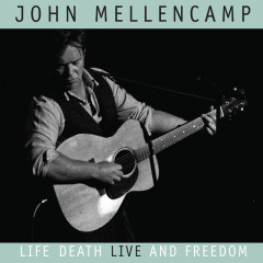Life, Death, LIVE and Freedom (International Jewel Box) - John Mellencamp