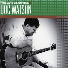 Vanguard Visionaries - Doc Watson