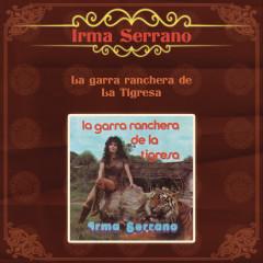 La Garra Ranchera de la Tigresa - Irma Serrano