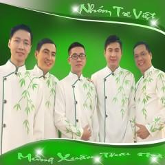 Mừng Xuân Thái Hòa (Single) - Nhóm Tre Việt