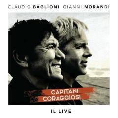 Capitani coraggiosi - Il Live - Claudio Baglioni,Gianni Morandi