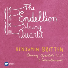 Britten: String Quartets Nos 1-3 & 3 Divertimenti - Endellion String Quartet