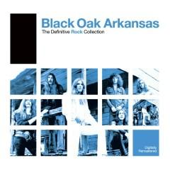 Definitive Rock: Black Oak Arkansas - Black Oak Arkansas