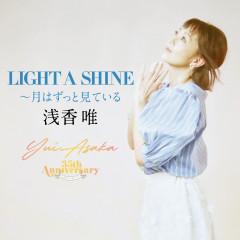 Light a Shine: Tsuki Wa Zutto Miteiru - Yui Asaka