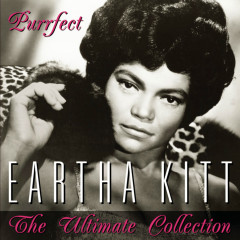 Purrfect - The Ultimate Collection - Eartha Kitt