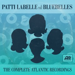 The Complete Atlantic Sides Plus - Patti Labelle, The Bluebelles