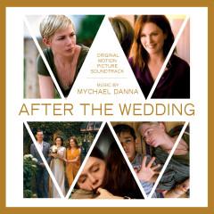 After The Wedding (Original Motion Picture Soundtrack) - Mychael Danna