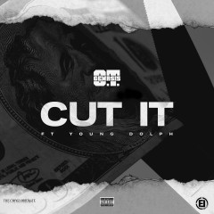 Cut It (feat. Young Dolph) - O.T. Genasis, Young Dolph
