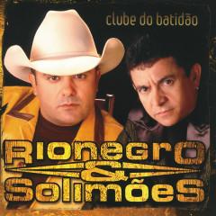 Clube Do Batidão - Rionegro & Solimoẽs