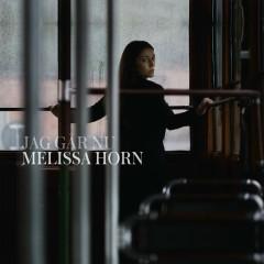 Jag går nu - Melissa Horn