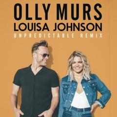 Unpredictable (John Gibbons Remix) - Olly Murs,Louisa Johnson