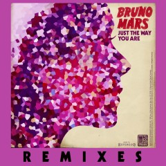 Just the Way You Are (Remix) - Bruno Mars
