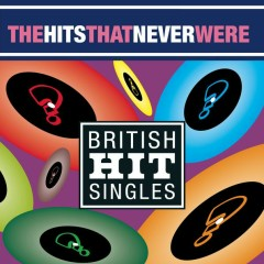 The Hits That Never Were