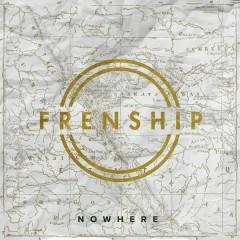 Nowhere - Frenship
