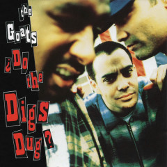 ¿Do the Digs Dug? EP - The Goats