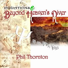 Beyond Heaven's River - Phil Thornton