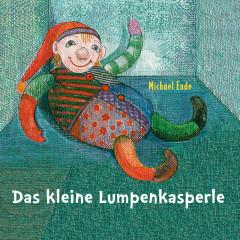 Das kleine Lumpenkasperle - Michael Ende