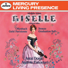 Adam: Giselle/Offenbach: Gaité Parisienne; Strauss, J. II: Graduation Ball - London Symphony Orchestra, Anatole Fistoulari, Minneapolis Symphony Orchestra, Antal Doráti