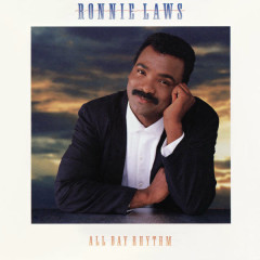 All Day Rhythm - Ronnie Laws