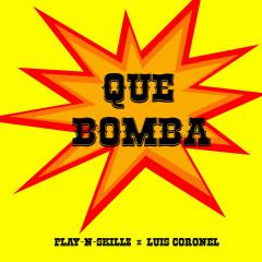 Que Bomba