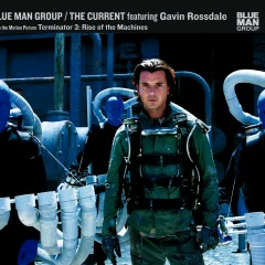 The Current - Blue Man Group