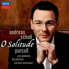 O Solitude - Andreas Scholl, Accademia Bizantina, Stefano Montanari