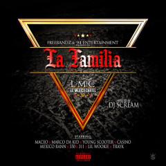 Maceo Presents La Familia Hosted by DJ Scream - DJ Scream