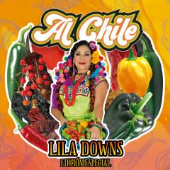 Al Chile (Edicíon Especial) - Lila Downs