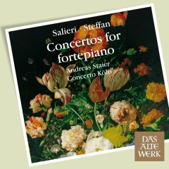 Salieri & Steffan : Concertos for Fortepiano (DAW 50) - Andreas Staier