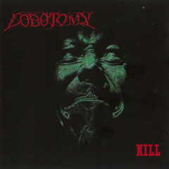 Kill - Lobotomy