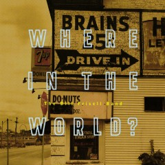 Where In The World? (Nonesuch store editon) - Bill Frisell