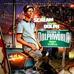 Welcome 2 Dolph World - Young Dolph