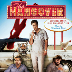 The Hangover (Original Music Plus Dialogue Bites) - Christophe Beck